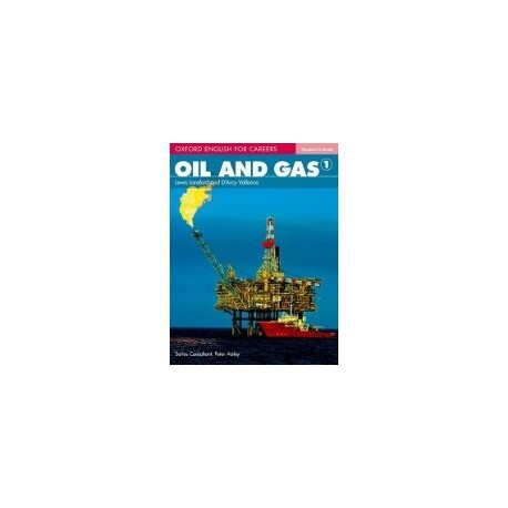 Oxford English for Careers Oil and Gas 1 Student's Book Oxford University Press 9780194569651