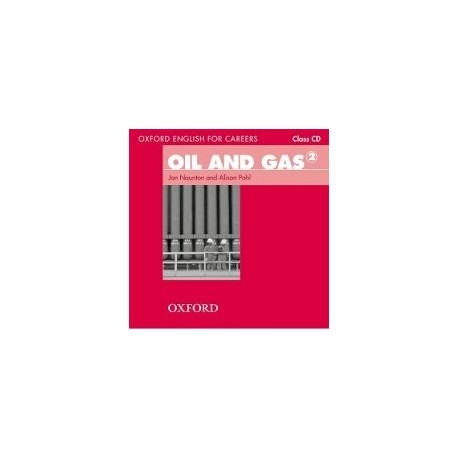 Oxford English for Careers Oil and Gas 2 Class CD Oxford University Press 9780194569705