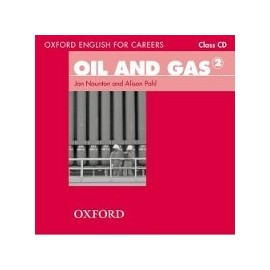 Oxford English for Careers Oil and Gas 2 Class CD