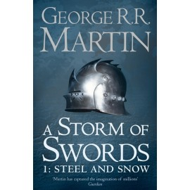 A Storm of Swords 1: Steel and Snow (UK edition)