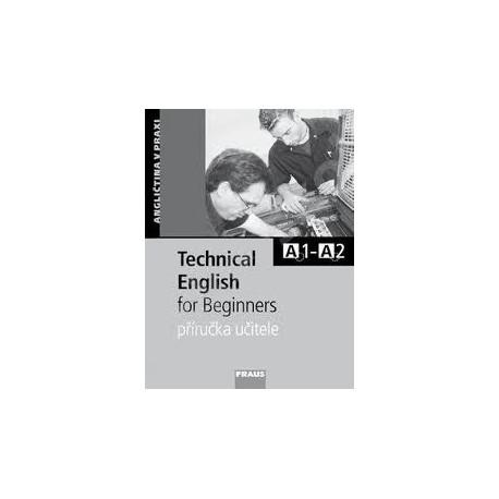 Technical English for Beginners Příručka učitele Fraus 9788072386161