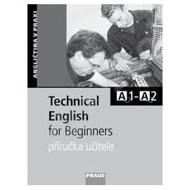Technical English for Beginners Příručka učitele