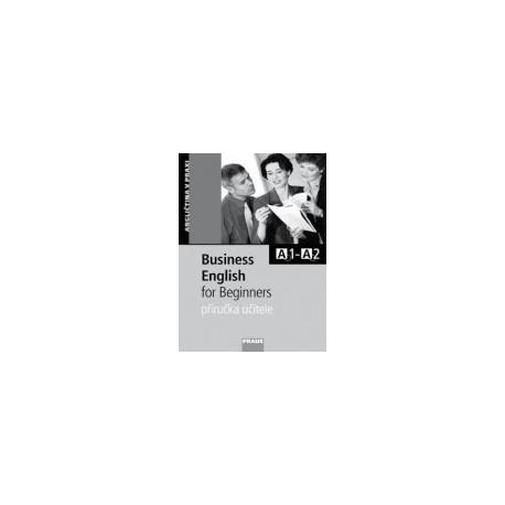 Business English for Beginners Příručka Učitele Fraus 9788072386024
