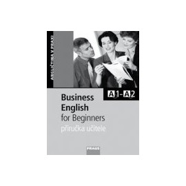 Business English for Beginners Příručka Učitele