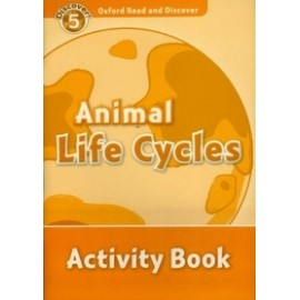 Discover! 5 Animal Life Cycles Activity Book