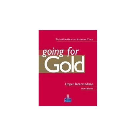 Going for Gold Upper Intermediate Coursebook Longman 9780582529175