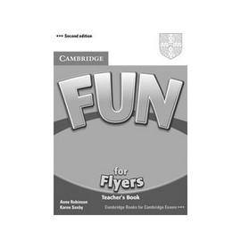 Fun for Flyers (Second Edition) Teacher's Book