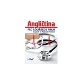 Angličtina pro lékařskou praxi — English in Medical Practice