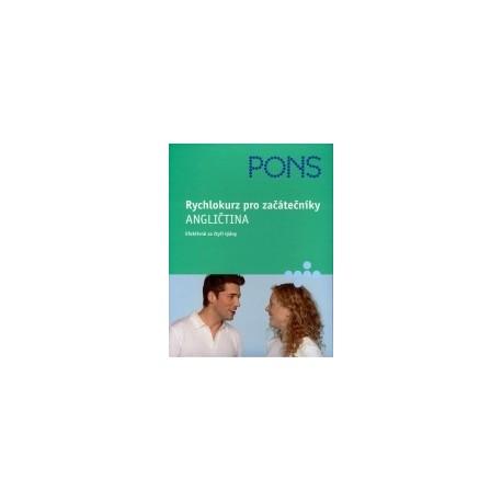 PONS: Rychlokurz pro začátečníky ANGLIČTINA Klett 9788086906416