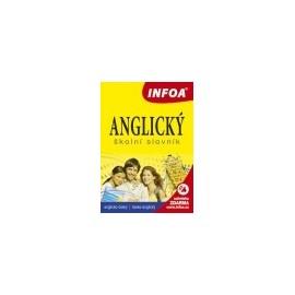 INFOA: Anglický školní slovník (anglicko-český / česko-anglický)