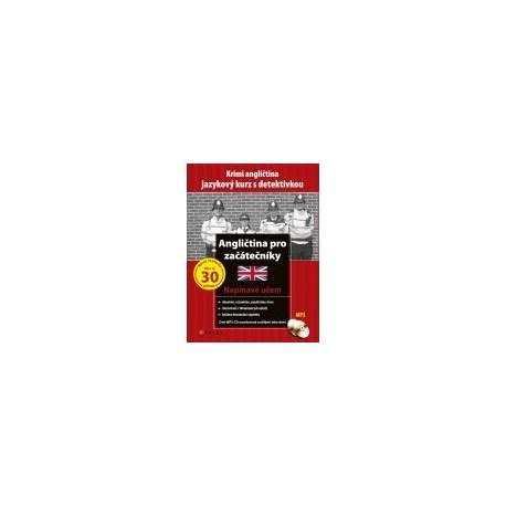Angličtina pro začátečníky - jazykový kurz s detektivkou + CD CP Press 9788025130087