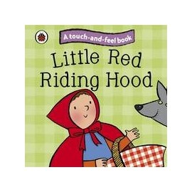 Touch-and-Feel Book: Little Red Riding Hood