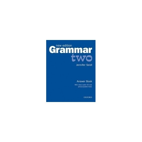 Grammar Two New Edition Answer Book + CD Oxford University Press 9780194309479