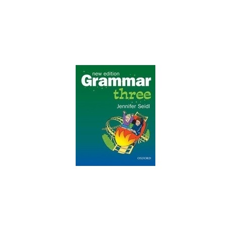 Grammar Three New Edition Student's Book Oxford University Press 9780194386166