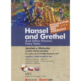 Hansel and Grethel and Other Fairy Tales / Jeníček a Mařenka a jiné pohádky + MP3 Audio CD