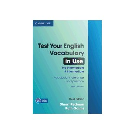 Test Your English Vocabulary in Use Pre-Intermediate and Intermediate (with answers) Third Edition