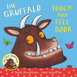 Touch-and-Feel Book: My First Gruffalo