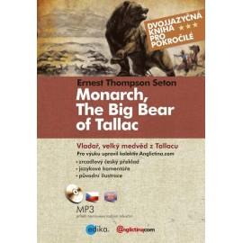 Monarch, The Big Bear of Tallac / Vladař, velký medvěd z Tallacu + MP3 Audio CD