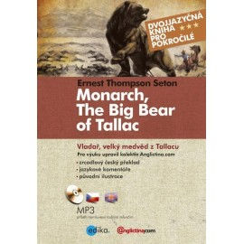 Monarch, The Big Bear of Tallac / Vladař, velký medvěd z Tallacu + MP3 Audio CD
