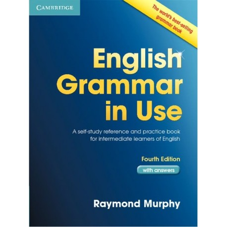 English Grammar in Use Fourth Edition with answers Cambridge University Press 9780521189064