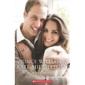 Scholastic Readers: Prince William and Kate Middleton Their Story + CD
