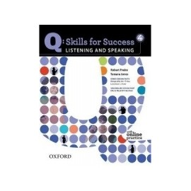 Q: Skills for Success 4 Listening and Speaking Student's Book with Online Practice