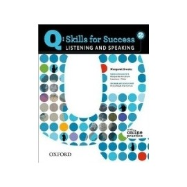 Q: Skills for Success 2 Listening and Speaking Studentś Bookwith Online Practice