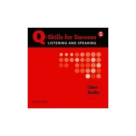 Q: Skills for Success 5 Listening and Speaking CLASS AUDIO CD