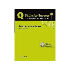 Q: Skills for Success 3 Listening and Speaking Teachers Handbook With Q Testing Program