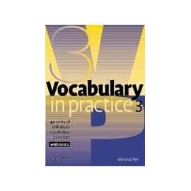 Vocabulary in Practice 3 - Pre-intermediate