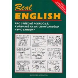 Real English: pro středně pokročilé, k přípravě na maturitní zkoušku a pro samouky