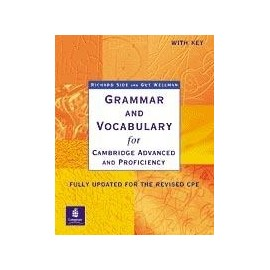 Grammar and Vocabulary for Cambridge Advanced and Proficiency (With Key)