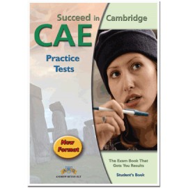 Succeed in Cambridge CAE Practice Tests Student´s Book