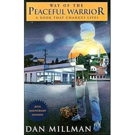 The Way of the Peaceful Warrior