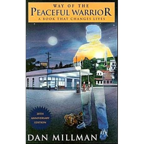 The Way of the Peaceful Warrior H.J. Kramer 9780915811892