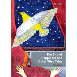Oxford Dominoes: The Bird of Happiness and Other Wise Tales + MultiROM