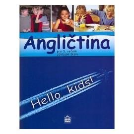 Hello Kids! angličtina pro 3. ročník základní školy - učebnice