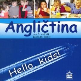 Hello Kids! angličtina pro 3. ročník základní školy - CD