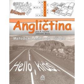 Hello Kids! angličtina pro 4. ročník základní školy - metodická kniha pro učitele