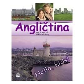 Hello Kids! angličtina pro 8. ročník základní školy - učebnice