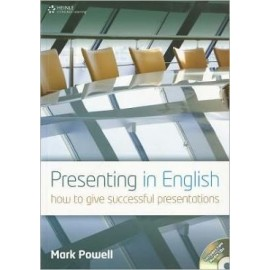 Presenting in English: How to Give Successful Presentations + Audio CDs