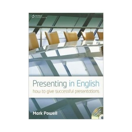 Presenting in English: How to Give Successful Presentations + Audio CDs Heinle Cengage Learning 9781111832278