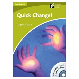Cambridge Discovery Readers: Quick Change! + CD-ROM/Audio CD