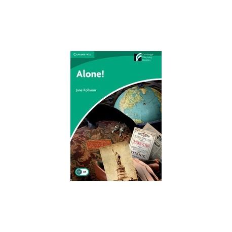 Cambridge Discovery Readers: Alone! + Online resources Cambridge University Press 9788483236826