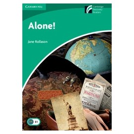 Cambridge Discovery Readers: Alone! + Online resources
