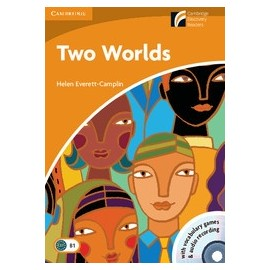 Cambridge Discovery Readers: Two Worlds + CD-ROM and Audio CD