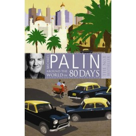Michael Palin: Around the World in Eighty Days