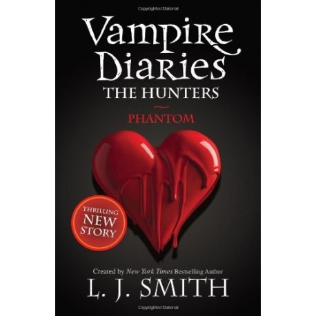 The Vampire Diaries 8: Phantom Hodder & Stoughton 9781444906004