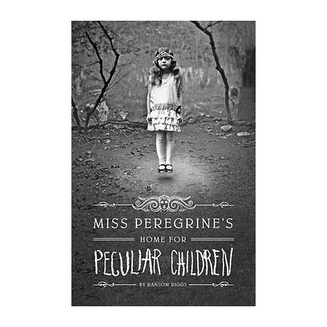 Miss Peregrine's Home for Peculiar Children Quirk Books 9781594746031