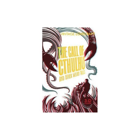 The Call of Cthulhu and Other Weird Stories Vintage 9780099528487